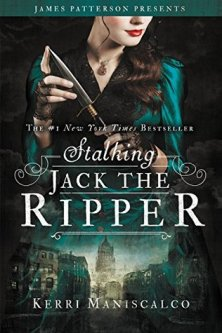 Stalking Jack the Ripper (Stalking Jack the Ripper #1) by Kerri Maniscalco